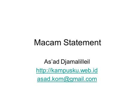Macam Statement As'ad Djamalilleil