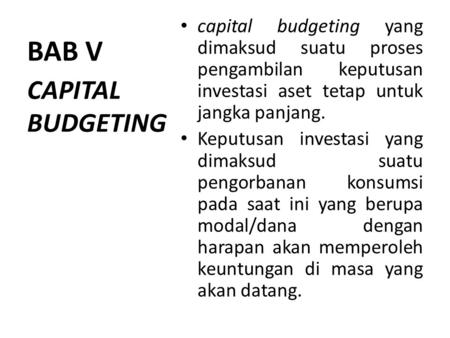 BAB V CAPITAL BUDGETING