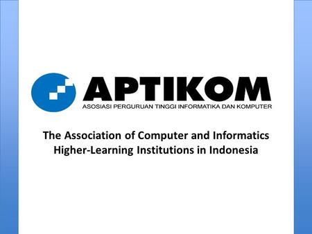 The Association of Computer and Informatics Higher-Learning Institutions in Indonesia.