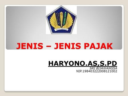 HARYONO.AS,S.PD SRI BIJAWANGSA NIP