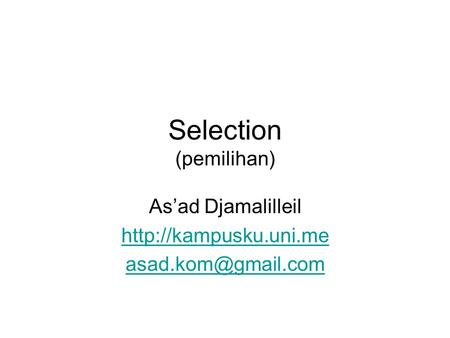 Selection (pemilihan) As'ad Djamalilleil