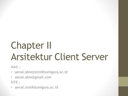 Chapter II Arsitektur Client Server
