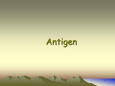 1 Antigen 2 Antigen An atigen is any substance that cause your immune system to produce antibodies against it. The antigen may be a foreign substance.