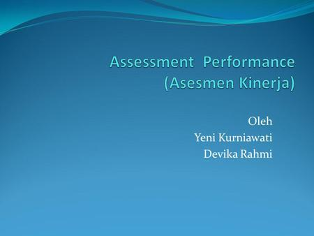Assessment Performance (Asesmen Kinerja)