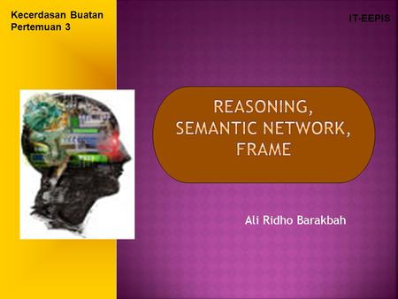 Reasoning, Semantic Network, Frame
