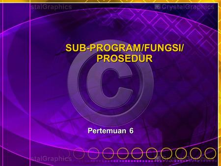 SUB-PROGRAM/FUNGSI/ PROSEDUR