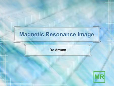 Magnetic Resonance Image