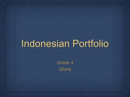 Indonesian Portfolio Grade 4 Gloria.