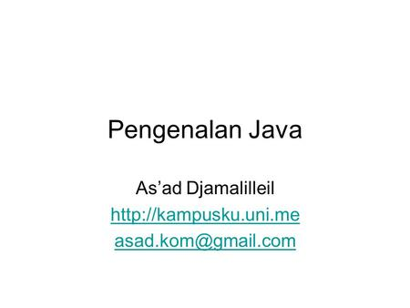 Pengenalan Java As'ad Djamalilleil