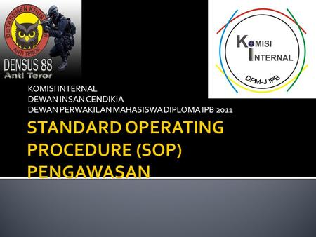 STANDARD OPERATING PROCEDURE (SOP) PENGAWASAN