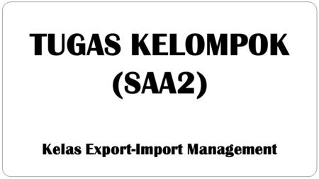 Kelas Export-Import Management