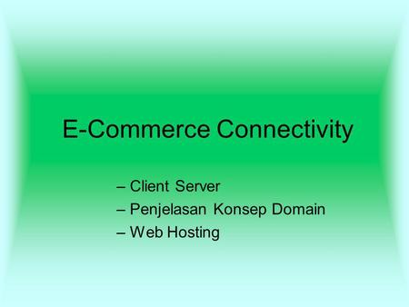 E-Commerce Connectivity