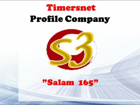 "Timersnet Profile Company ""Salam 165""."