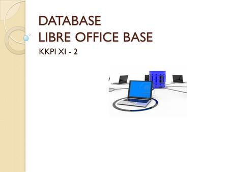 DATABASE LIBRE OFFICE BASE