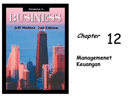 Introduction to Chapter 1212 Managemenet Keuangan.