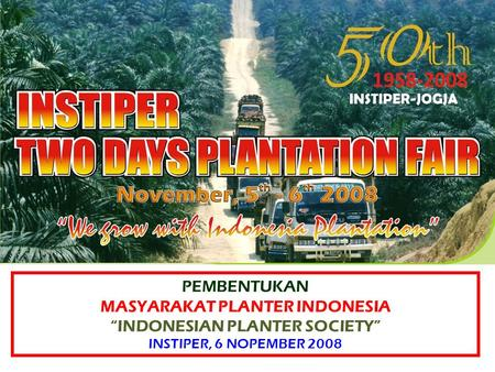 Grow with Indonesia Plantation