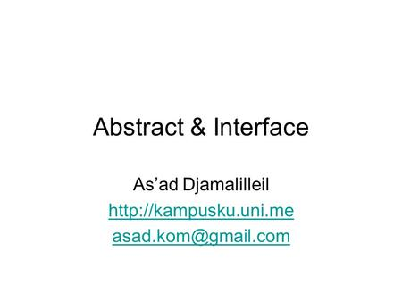 Abstract & Interface As'ad Djamalilleil