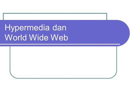 Hypermedia dan World Wide Web