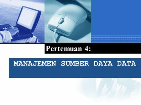 MANAJEMEN SUMBER DAYA DATA Pertemuan 4:. Pendahuluan  Sistem organisasi basis data (Database management systems) mengorganisasikan volume data dalam.