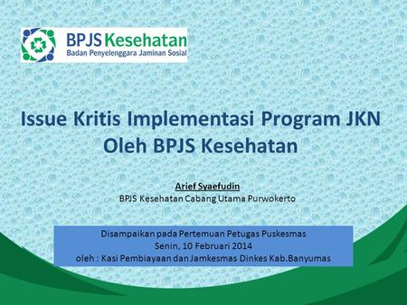 Issue Kritis Implementasi Program JKN