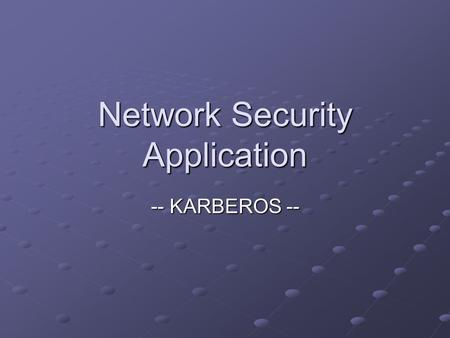 Network Security Application