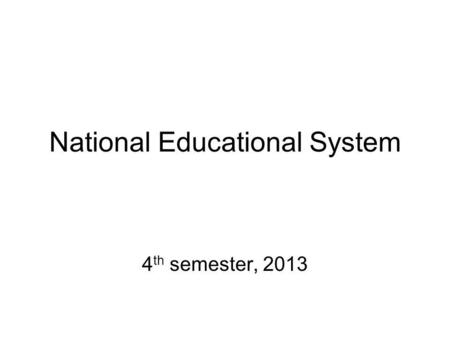 National Educational System