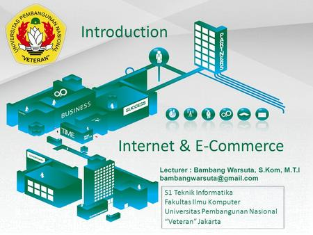 Introduction Internet & E-Commerce S1 Teknik Informatika