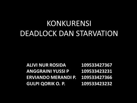 KONKURENSI DEADLOCK DAN STARVATION