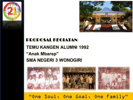 """One Soul, One Goal, One Family"""