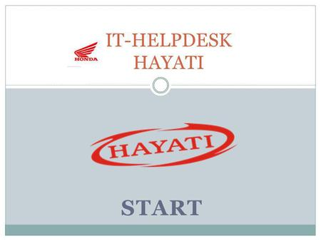IT-HELPDESK HAYATI START.