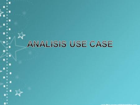 ANALISIS USE CASE.
