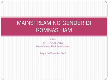 MAINSTREAMING GENDER DI KOMNAS HAM