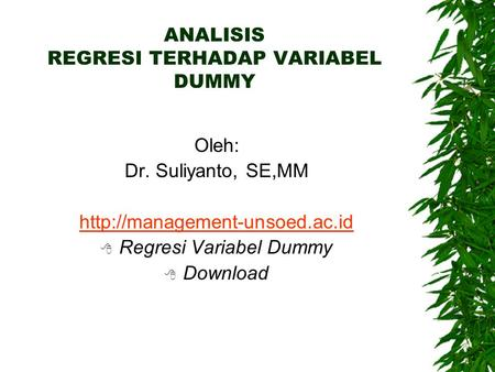 ANALISIS REGRESI TERHADAP VARIABEL DUMMY