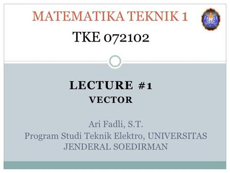 Program Studi Teknik Elektro, UNIVERSITAS JENDERAL SOEDIRMAN