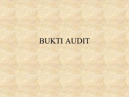 BUKTI AUDIT.