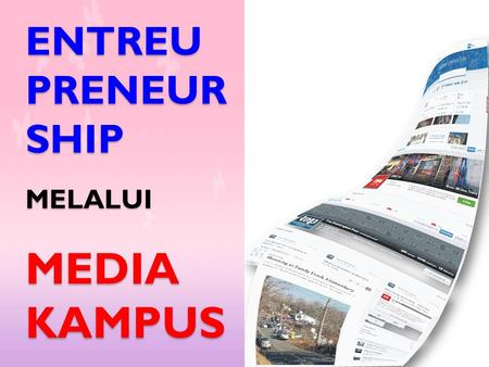 ENTREU PRENEUR SHIP MELALUI MEDIA KAMPUS.
