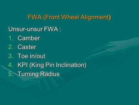 FWA (Front Wheel Alignment)