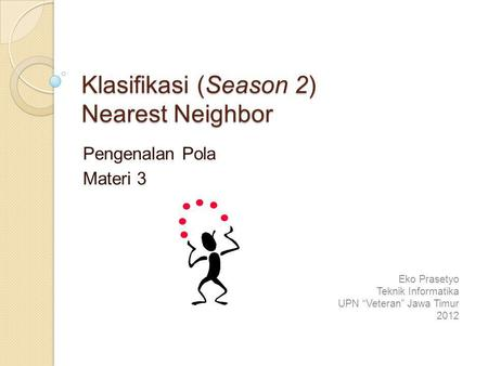 Klasifikasi (Season 2) Nearest Neighbor