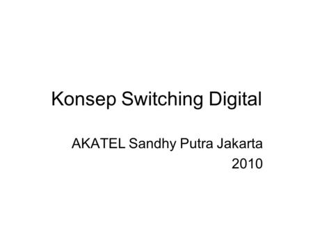 Konsep Switching Digital
