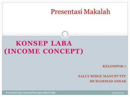 KONSEP LABA (INCOME CONCEPT)