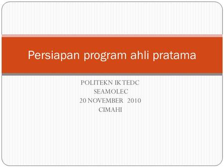 Persiapan program ahli pratama