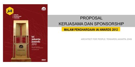 ARCHITECT FOR PEOPLE: TOWARDS JAKARTA 2045