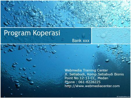 Program Koperasi Bank xxx Webmedia Training Center
