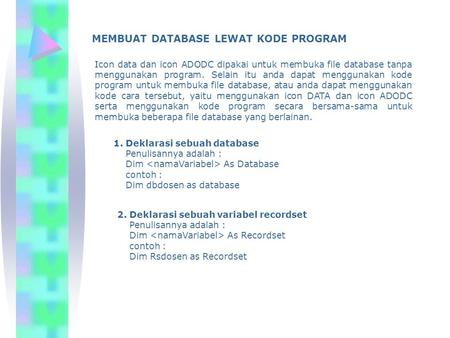 MEMBUAT DATABASE LEWAT KODE PROGRAM
