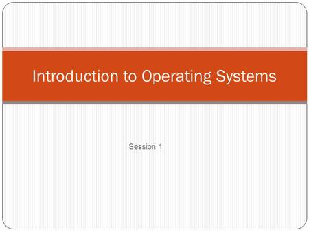 Introduction to Operating Systems Session 1. Obyek Pembelajaran Dasar Teori Sistem Operasi 1. Pengertian SO 2. Tujuan dan Manfaat SO 3. Fungsi Dasar SO.