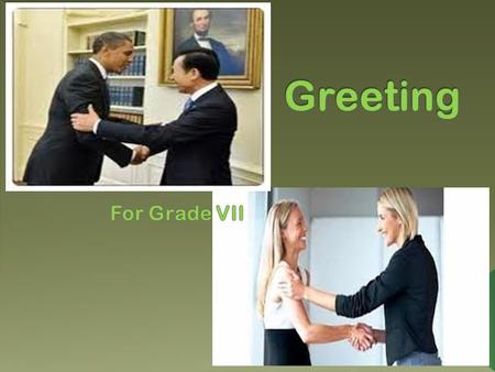 Greeting For Grade VII.
