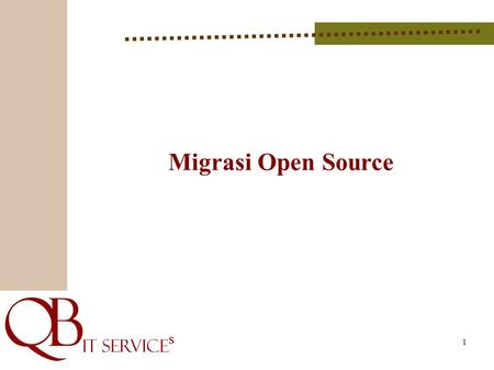 Migrasi Open Source.