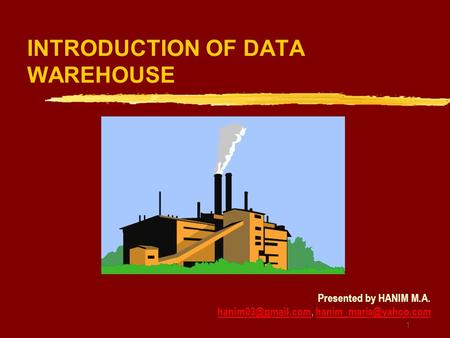INTRODUCTION OF DATA WAREHOUSE
