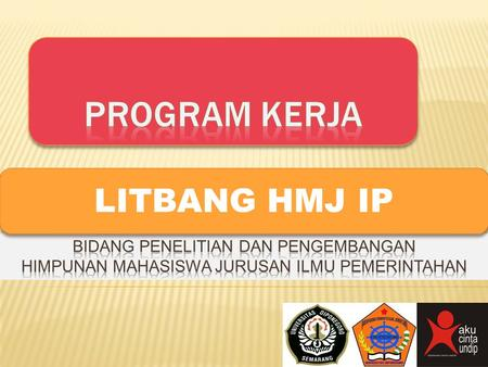 LITBANG HMJ IP. HERE WE ARE KETUA DEPARTEMEN.