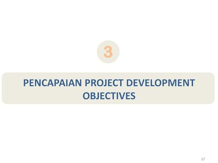 2 Project Development Objective Baseline Value Progress To Date End-of- Project Target Value Value Nov-Dec 2010 Review and Support Mission Key Observations.